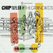 Chip Taylor: Golden Kids Rules [Digipak]