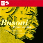 Busoni: Violin Sonatas / Guiliano Fontanella, Tania Salinaro