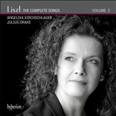 Liszt: The Complete Songs, Vol. 2 / Angelika Kirchschlager, mz; Julius Drake, piano