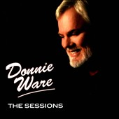 Donnie Ware: The  Sessions