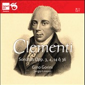 Clementi: Sonatas Opp. 3, 4, 14 & 36 / Gino Gorini, Sergio Lorenzi