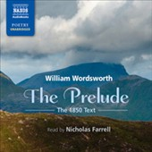 William Wordsworth (Poet): The Prelude