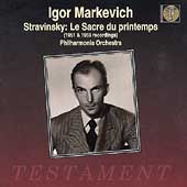 Igor Markevich - Stravinsky: Le Sacre du printemps