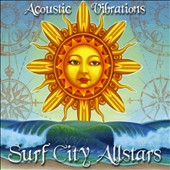 The Surf City Allstars: Acoustic Vibrations