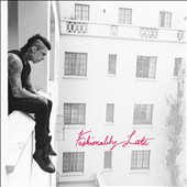 Falling in Reverse: Fashionably Late *