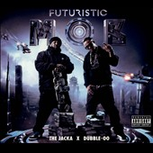 Dubble 00/The Jacka: Futuristic Mob [PA] [Digipak]