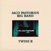 Jaco Pastorius Big Band: Twins 2  [Limited Edition] [Remastered]