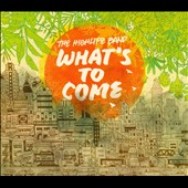 The Highlife Band: What's To Come [Digipak]
