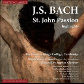 Bach: St. John Passion (highlights) / Ainsley, Richardson, Bott, Chance, Agnew, Varcoe. Cleobury