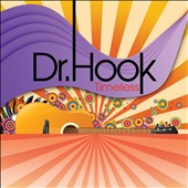 Dr. Hook: Timeless
