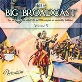 Various Artists: The  Big Broadcast, Vol. 9