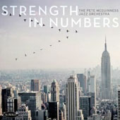 The Pete McGuinness Jazz Orchestra: Strength in Numbers