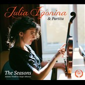 Antonio Vivaldi: The Seasons; Sergei Akhunov: The Seasons / Julia Lgonina, violin