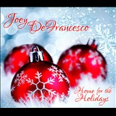 Joey DeFrancesco: Home for the Holidays [Slipcase]