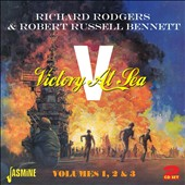 Robert Russell Bennett/Richard Rodgers: Victory at Sea, Vols. 1-3