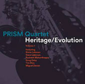 Prism Quartet (Saxophone Quartet): Heritage/Evolution, Vol. 1 [Digipak]