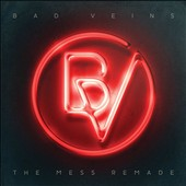 Bad Veins: The Mess Remade [3/17]