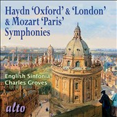 Haydn: Oxford & London Symphonies; Mozart: Paris Symphony / Sir Charles Groves, English Sinfonia