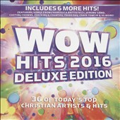 Various Artists: Wow Hits 2016 [Deluxe Edition]