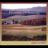 Dan Schatz: The Promise of the Sowing [Slipcase]