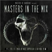 Day-Mar/Noize Suppressor: Masters of Hardcore Presents: Masters in the Mix, Vol. 2 by Noize Suppressor & Day Mar *