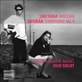 Smetana: Moldau; Sarka; Dvorak: Symphony No. 9 (original transcriptions from the composers for piano duet) / Stéphanie Salmin & Pierre Solot, pianists
