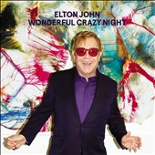 Elton John: Wonderful Crazy Night *