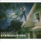 Infamous Stringdusters: Ladies & Gentlemen [Digipak]