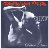 OFF (Organisation for Fun): Organisation for Fun [Digipak]