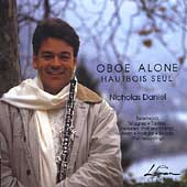 Oboe Alone - Wagner, Berio, et al / Nicholas Daniel