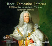 Handel: Coronation Anthems; Esther / FestspielOrchester Göttingen, NDR Choir, Laurence Cummings