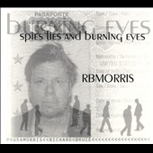 R.B. Morris: Spies Lies & Burning Eyes