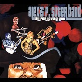 Alexis P. Suter Band: All for Loving You