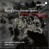 Bernd Alois Zimmermann (1918-1970): Sinfonie in 1 movement; Giostra Genovese; Concerto for String Orchestra; Musique pour les soupers du roi ubu / Peter Hirsch, WDR SO Koln