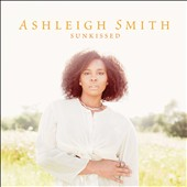 Ashleigh Smith: Sunkissed *
