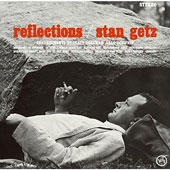 Stan Getz (Sax): Reflections