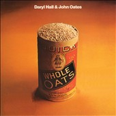 Daryl Hall & John Oates: Whole Oats/War Babies [2/24] *