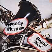 Woody Herman: Brand New