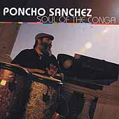 Poncho Sanchez: Soul of the Conga