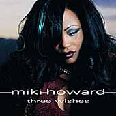 Miki Howard: Three Wishes