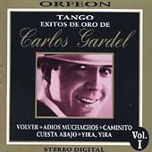 Carlos Gardel: Exitos de Oro