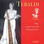 Renata Tebaldi - The Unreleased Documents