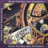 Royal Society Jazz Orchestra: Rhythm and Romance *