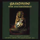 Gaiatribe (New Age/Spiritual/Pagan): The Enchantment