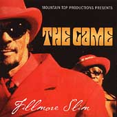 Fillmore Slim: The Game