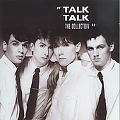 Talk Talk: The Collection
