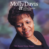Molly Davis: We Bless Your Name