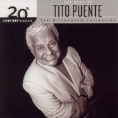 Tito Puente: 20th Century Masters - The Millennium Collection: The Best of Tito Puente