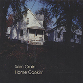 Sam Crain: Home Cookin'