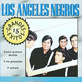 Los Angeles Negros: 15 Grandes Exitos [EMI]